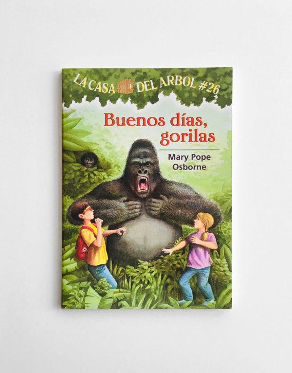 LA CASA DEL ÁRBOL: BUENOS DÍAS, GORILAS