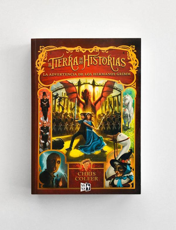 TIERRA DE HISTORIAS: LA ADVERTENCIA DE LOS HERMANOS GRIMM (#3)