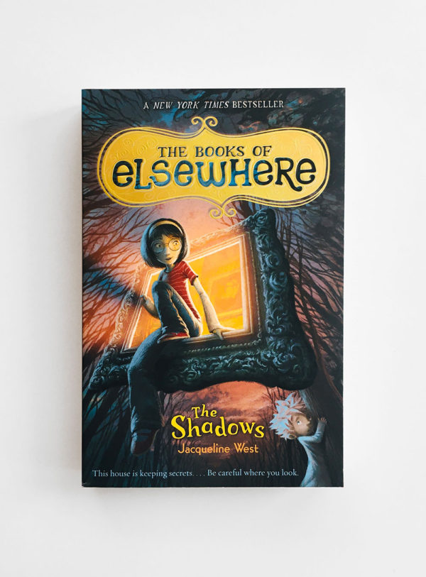 BOOKS OF ELSEWHERE: THE SHADOWS (#1)