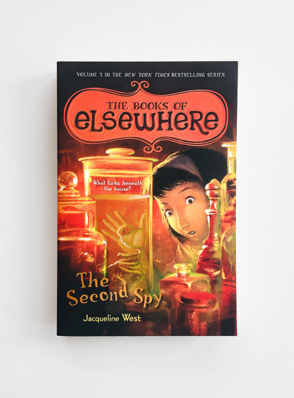 BOOKS OF ELSEWHERE: THE SECOND SPY (#3)