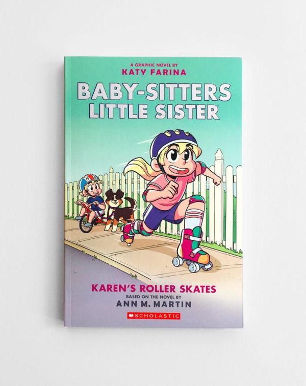 BABY-SITTERS LITTLE SISTER: KAREN'S ROLLER SKATES (#2)