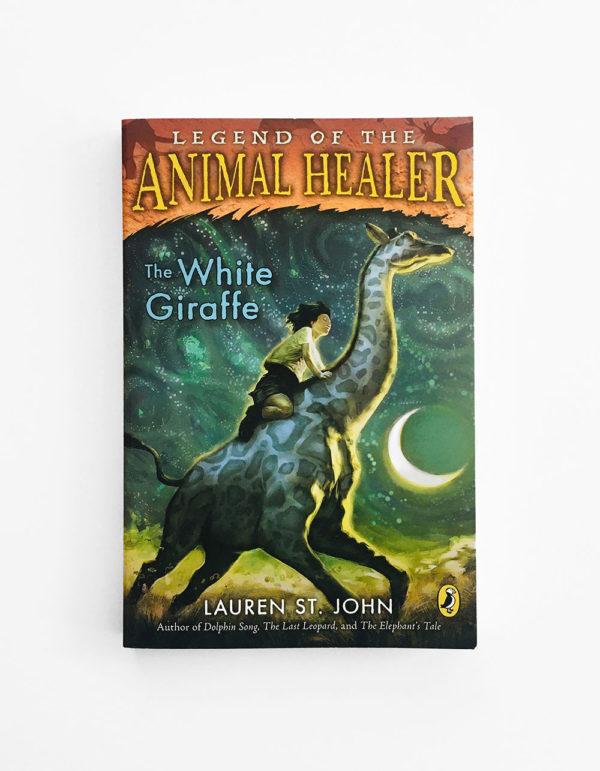 LEGEND OF THE ANIMAL HEALER: THE WHITE GIRAFFE
