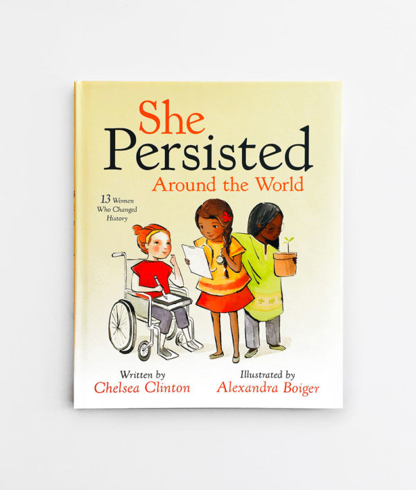 SHE PERSISTED: AROUND THE WORLD