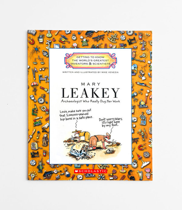 MARY LEAKEY: ARCHEOLOGIST WHO REALLY DUG HER WORK