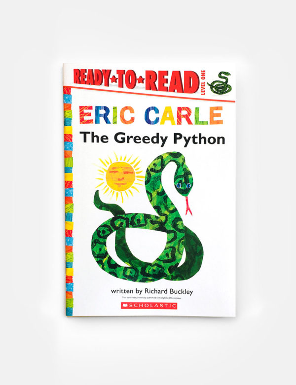 READY TO READ #1: THE GREEDY PYTHON - ERIC CARLE