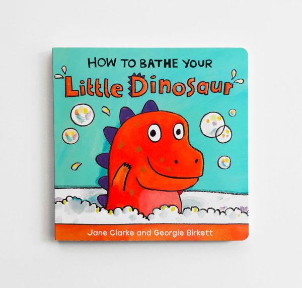 HOW TO BATHE YOUR LITTLE DINOSAUR