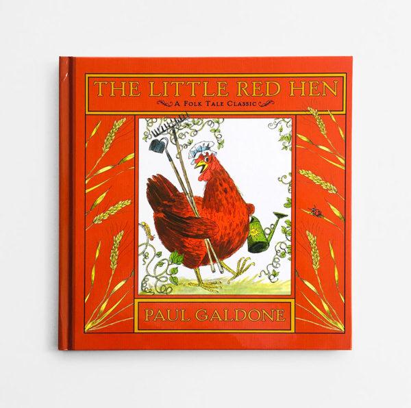 THE LITTLE RED HEN, A FOLKTALE CLASSIC
