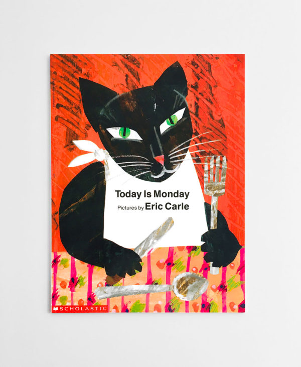 ERIC CARLE: TODAY IS MONDAY
