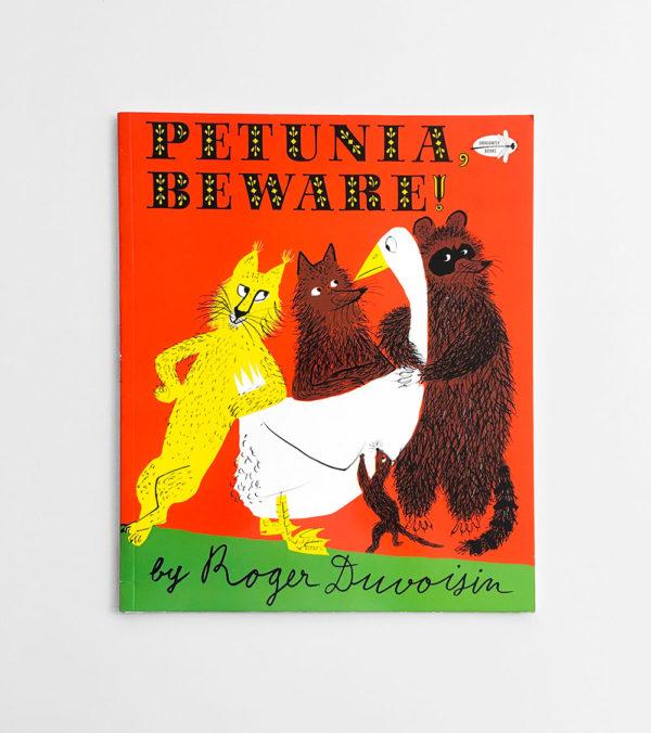 PETUNIA, BEWARE!