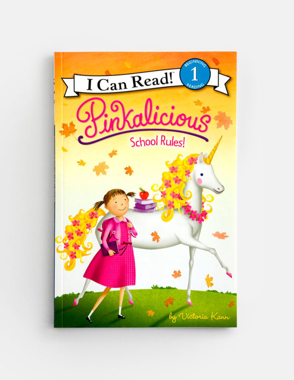 I CAN READ #1: PINKALICIOUS, SCHOOL RULES!