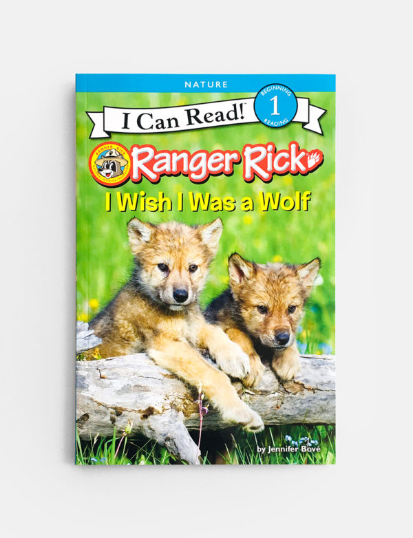 I CAN READ #1: I WISH I WAS A WOLF