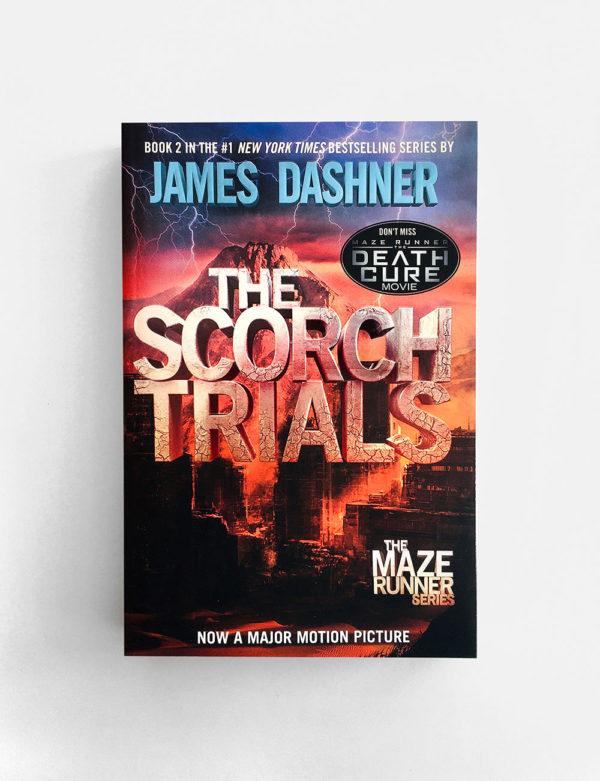 SCORCH TRIALS (#2 MAZE RUNNER SERIES)