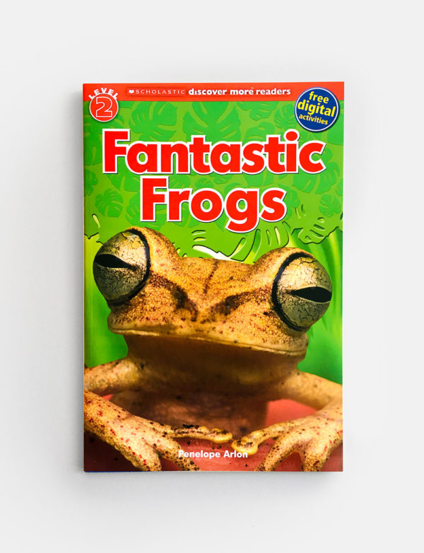SCHOLASTIC READER #2: FANTASTIC FROGS