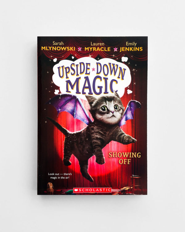 UPSIDE DOWN MAGIC: SHOWING OFF (#3)