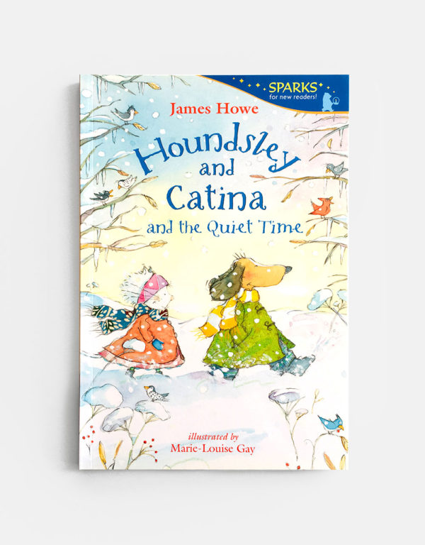 SPARKS FOR NEW READERS: HOUNDSLEY AND CATINA AND THE QUIET TIME