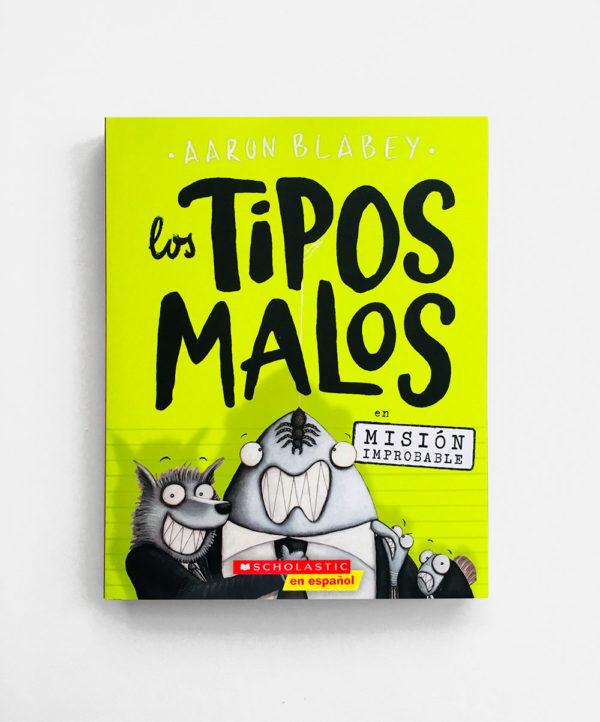 TIPOS MALOS EN MISIÓN IMPROBABLE (#2)