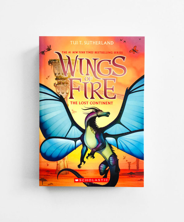 WINGS OF FIRE: #11 THE LOST CONTINENT