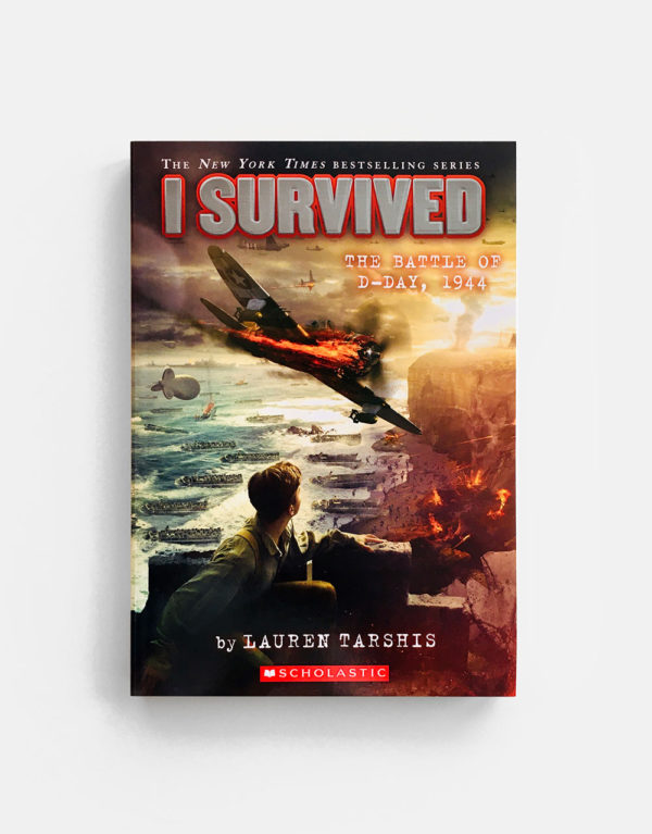 I SURVIVED: THE BATTLE OF D-DAY, 1944