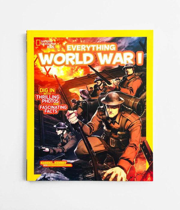 NAT GEO: EVERYTHING WORLD WAR I