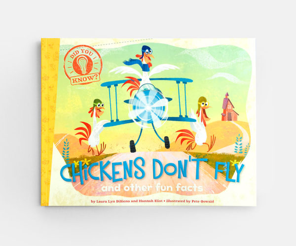 DID YOU KNOW? CHICKENS DON'T FLY AND OTHER FUN FACTS
