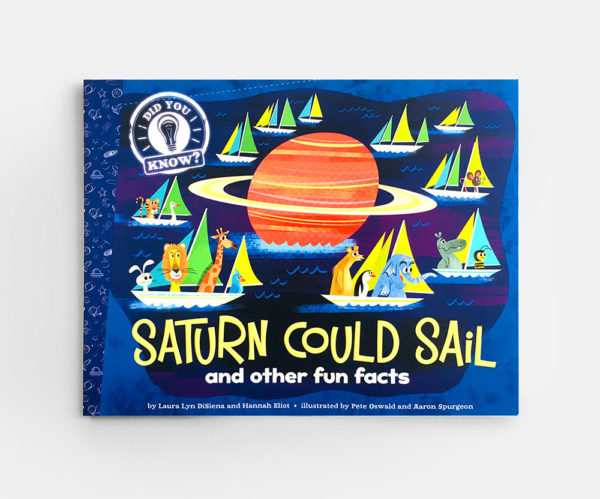 DID YOU KNOW? SATURN COULD SAIL AND OTHER FUN FACTS