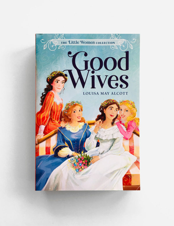 LITTLE WOMEN COLLECTION: GOOD WIVES